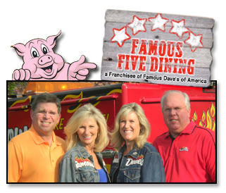 Famous Dave's - Home of the BIG SLAB! - Famous Five Dinining